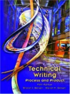 Technical Writing: Process and Product (5th…