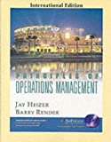 Heizer, Jay: Principles of Operations Management (International Edition)