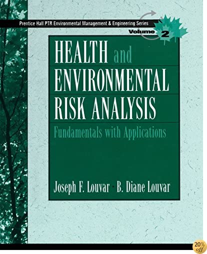 Health and Environmental Risk Analysis Volume 2: Fundamentals with Applications (Paperback)