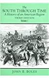 Bolles, John: The South Through Time: A History of an American Region