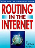 Huitema, Christian: Routing in the Internet