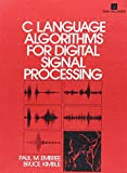 Embree, Paul: C Language Algorithms for Digital Signal Processing