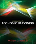 Introduction to economic reasoning by…