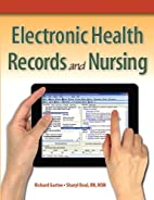 Electronic Health Records and Nursing by…