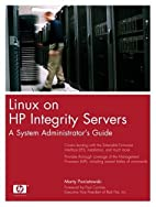 Linux on HP Integrity Servers: A System…