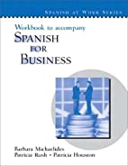 Workbook to accompany Spanish for Business…