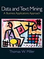 Data and Text Mining: A Business…