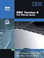 DB2(R) Version 8: The Official Guide by Paul…