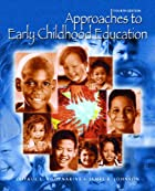 Approaches to Early Childhood Education (4th…