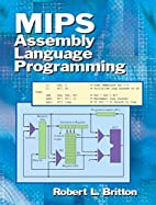 MIPS Assembly Language Programming by Robert…
