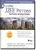 Crupi, John: Core J2Ee Patterns: Best Practices and Design Strategies