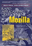 McFarlane, Nigel: Rapid Application Development With Mozilla