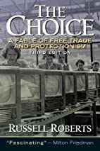 The Choice: A Fable of Free Trade and…