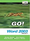 Preston, John: GO Series: Microsoft Word 2003 Volume 1