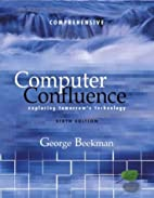 Computer confluence : tomorrow's technology…