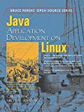 Schwarz, Michael: Java Application Development On Linux