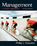 Hunsaker, Phillip L.: Management: A Skills Approach