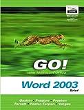 Gaskin, Shelley: GO! with Microsoft Office Word 2003 Brief- Adhesive Bound (Go! With Microsoft Office 2003)