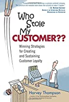 Who Stole My Customer?? Winning Strategies…