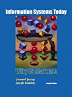 Information Systems Today by Leonard M.…