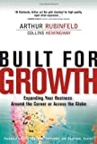 Hemingway, Collins: Built For Growth: Expanding Your Business Around The Corner Or Across The Globe
