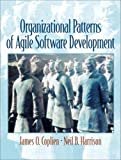 Coplien, James O.: Organizational Patterns of Agile Software Development