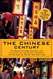 Oded Shenkar: The Chinese Century: The Rising Chinese Economy and Its Impact on the Global Economy, the Balance of Power, and Your Job