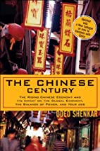 The Chinese Century: The Rising Chinese…