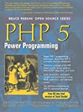 Gutmans, Andi: PHP 5 Power Programming