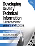 Wilde, Elizabeth: Developing Quality Technical Information: A Handbook for Writers and Editors