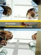 Business Communication Today by Courtland L.…