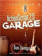 ActionScript 2.0 Garage by Dan Livingston