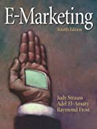 E-Marketing (4th Edition) by Judy Strauss