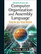 Principles of Computer Organization and…