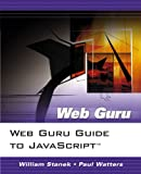 Stanek, William: Web Guru Guide to JavaScript