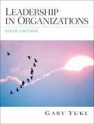 Leadership in Organizations (6th Edition) by…