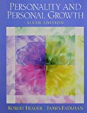Frager Ph.D., Robert: Current Directions in Personality Psychology with Personality and Personal Growth (6th Edition)