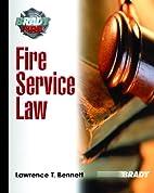 Fire Service Law by Lawrence T. Bennett