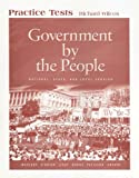 Wilcox, Richard: Government by the People Practice Tests: National, State, and Local Version