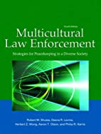 Multicultural Law Enforcement: Strategies…