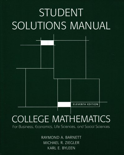 student-solutions-manual-for-college-mathematics-for-business-economics-life-sciences-social-sciences