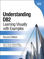 Understanding DB2(R): Learning Visually with…