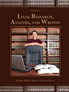 Legal Research, Analysis, and Writing (3rd…