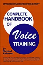 Complete Handbook of Voice Training by…