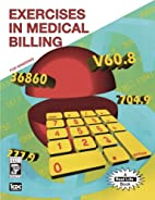 Exercises in Medical Billing by ICDC…