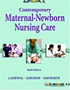 Contemporary Maternal-Newborn Nursing Care…