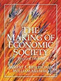 Heilbroner, Robert L.: The Making Of Economic Society