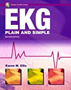 EKG Plain and Simple (2nd Edition) by Karen…