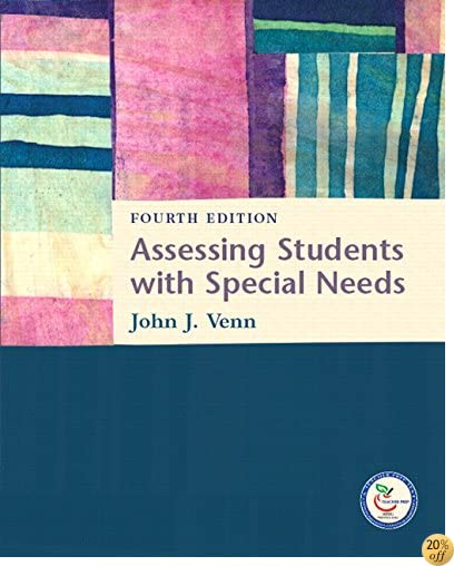 Assessing Students with Special Needs (4th Edition)