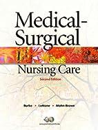 Medical-Surgical Nursing Care (2nd Edition)…